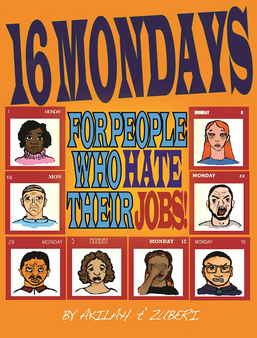 Cover of 16 Mondays for People Who Hate Their Jobs