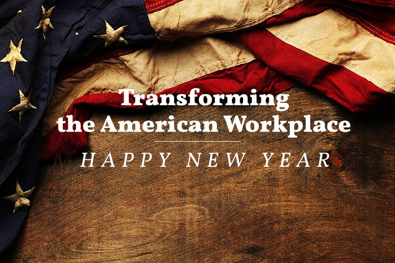 transforming the american workplace